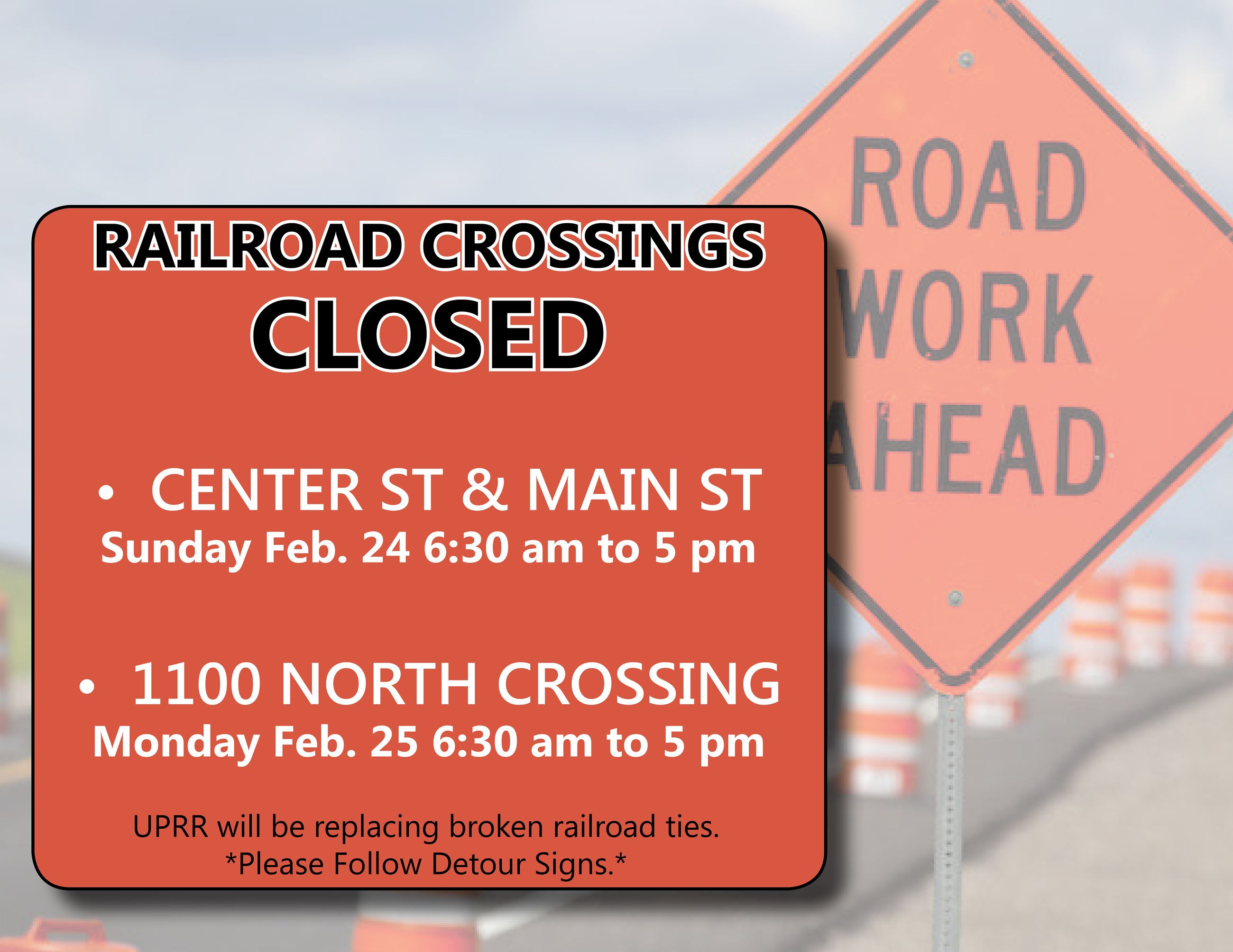 Road Construction railroad crossing closures Feb 24 and 25 2019
