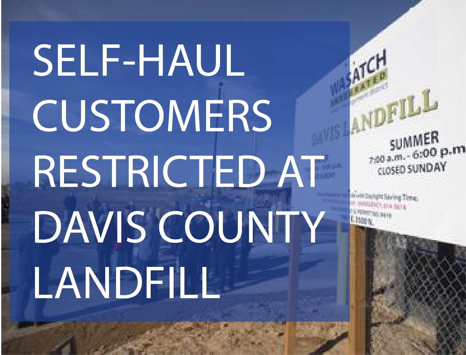 wasatch davis landfill CLOSED TO self haul